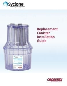 Syclone® Replacement Canister Installation Guide